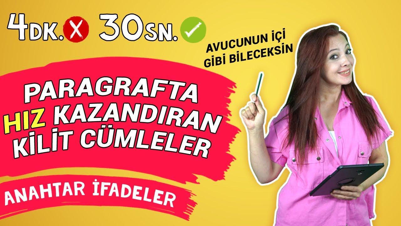 Paragrafta Hız Kazandıran Kilit Cümleler ve Anahtar İfadeler   1. Bölüm   ÖSYM'nin Türkçesi 1. Ders