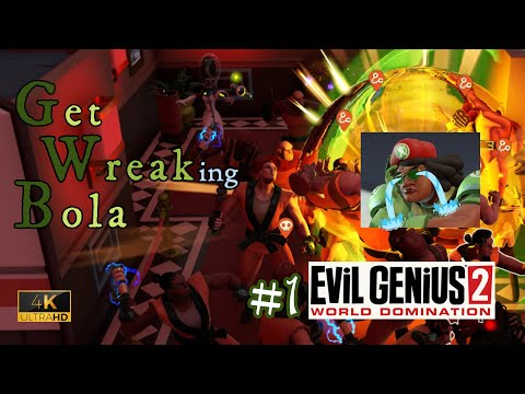 Evil Genius 2 (4K UHD) ~ Wreaking Bola story Part 1 |