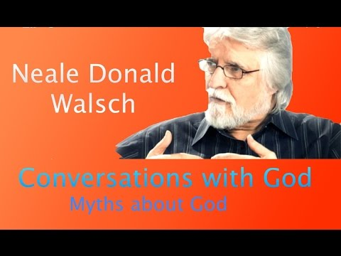 God's Message to the World: Conversations with God (Neale Donald Walsch)
