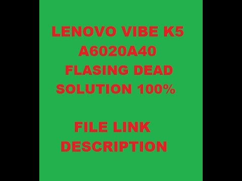 lenovo a6020a40 flash after dead solution 100