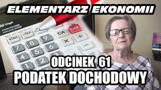 ELEMENTARZ EKONOMII - odc.61 - Podatek dochodowy
