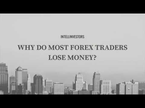 Why most forex traders lose money