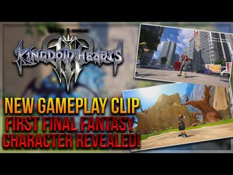 Kingdom Hearts 3 - NEW Gameplay Clip + First Final Fantasy Character Revealed!