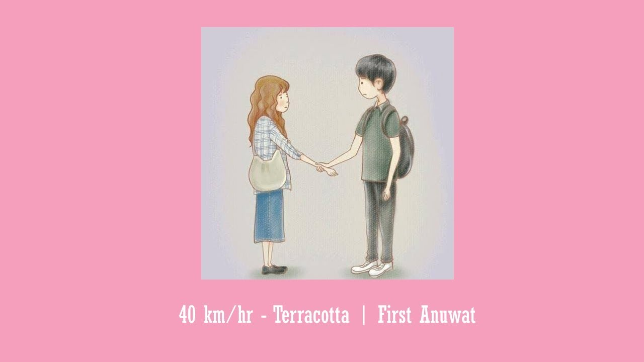 Download 40 km/hr - Terracotta Cover First Anuwat