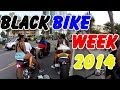 Black Bike Week 2014