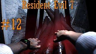 [у меня бомбит!] let's play слепое прохождение Resident Evil 7 с комментариями #12