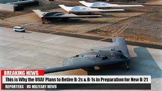 This is Why the US Air Force Plans to Retire B-2s and B-1s in Preparation for New B-21 Raider