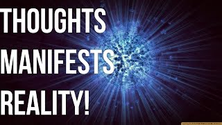 Thought Coupled With Feeling Manifests Reality! (Law Of Attraction)