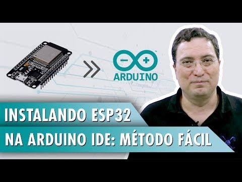 Instalando ESP32 Na Arduino IDE: Método Fácil