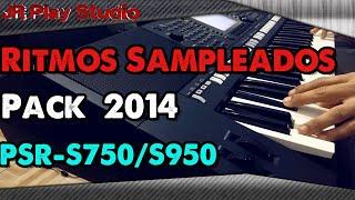Ritmos Sampleados PSR S950/PSR-S750 Whatsapp: 012 98224-9220