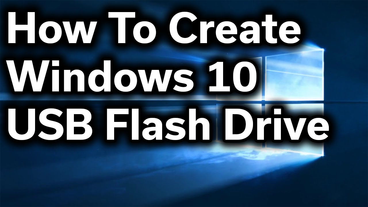 how to install windows 10 from usb drive
