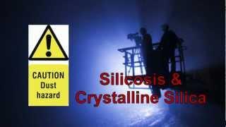 Silicosis & Crystalline Silica