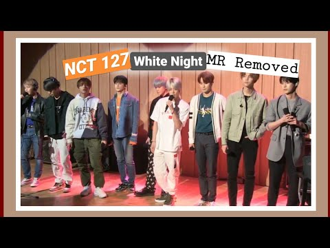 [CLEAN MR Removed] | 200319 White Night | NCT 127 @SBS_Radio