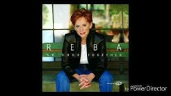Reba McEntire- She wasn't good enough for him