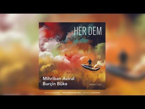 Mihriban Aviral, Burçin Büke - Sarı Çocuk - Official Audio