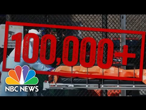 More Than 100,000 Dead In America From Coronavirus Pandemic | NBC Nightly News