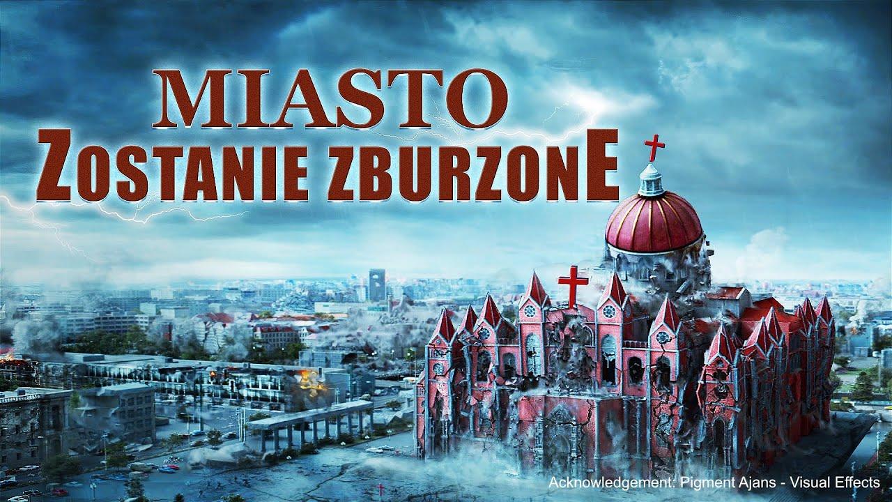 """Film chrześcijański   Przepowiednie biblijne mówią nam, że""""Wielki Babilon"""" upadnie """"Miasto zostanie zburzone"""""""