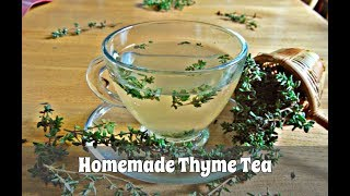 How to Make Thyme Tea Using Fresh or Dried Thyme