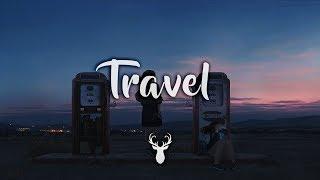 Travel | Chillstep Mix
