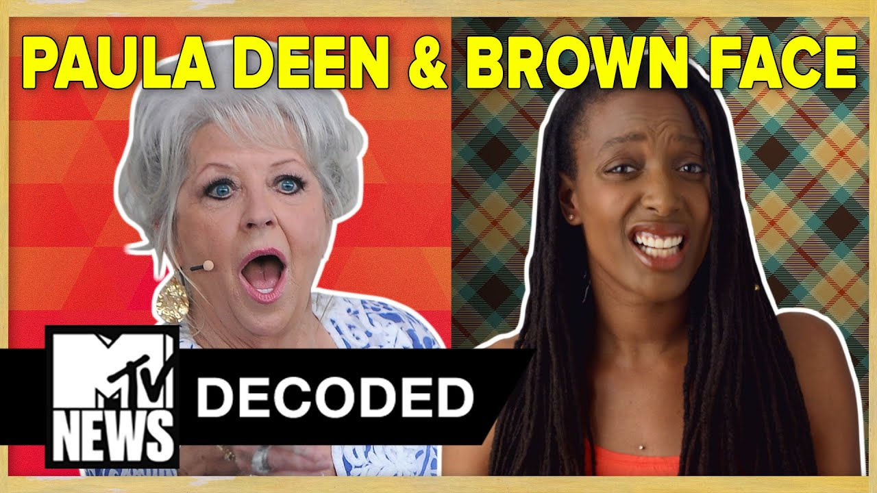 Paula Deen & The Problem w/ Brownface | Decoded | MTV News