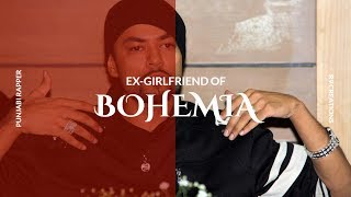 Bohemia talking about his ex-girlfirend