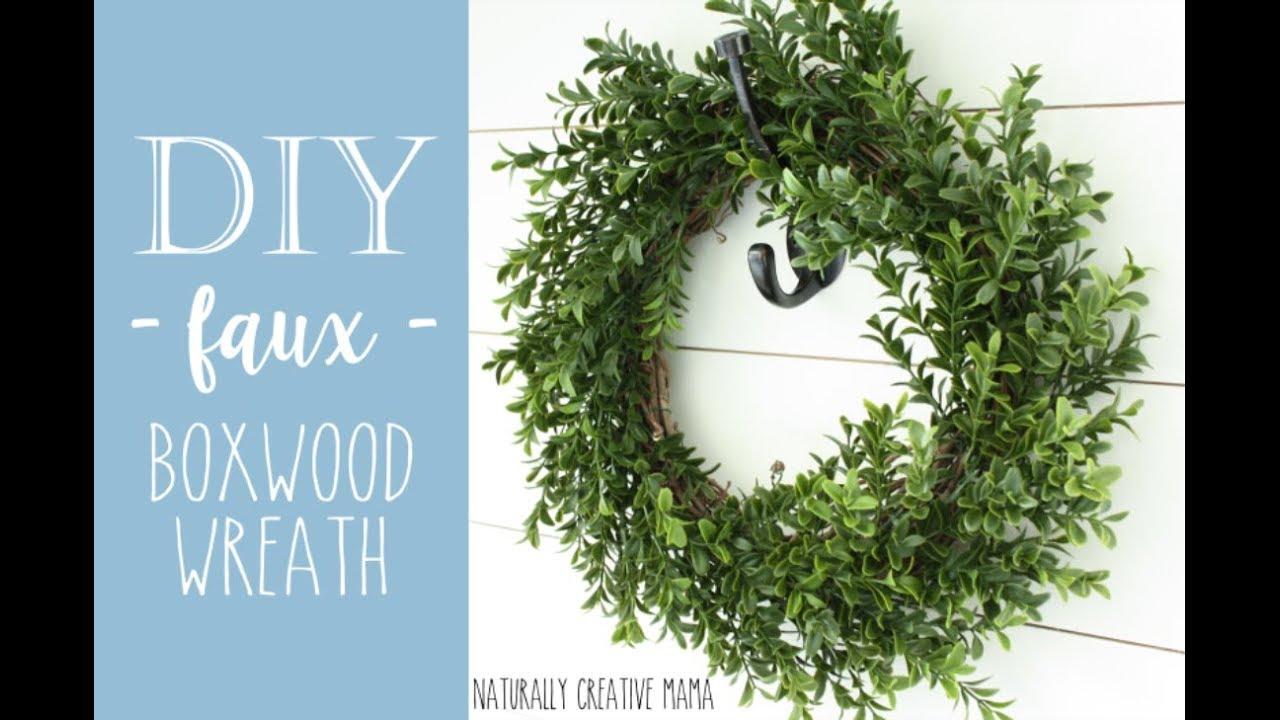Diy Faux Boxwood Wreath