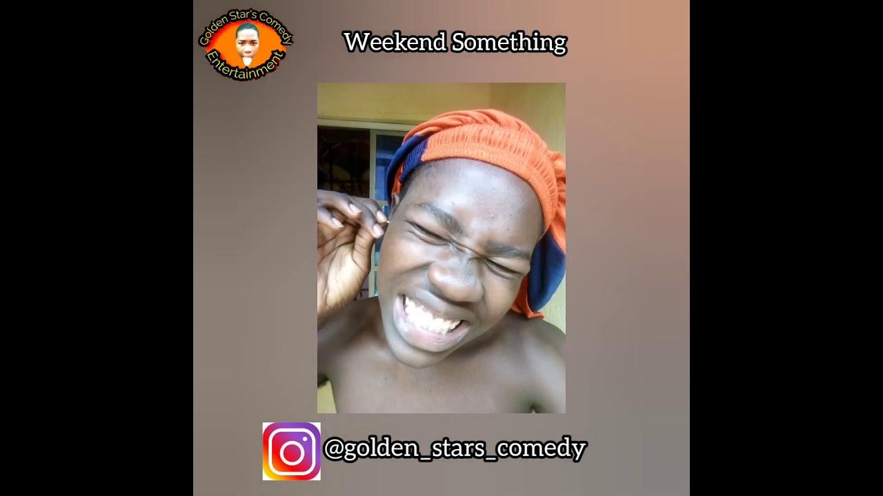 I can't kill my self (Golden Stars Comedy) + (Broda Shaggi)