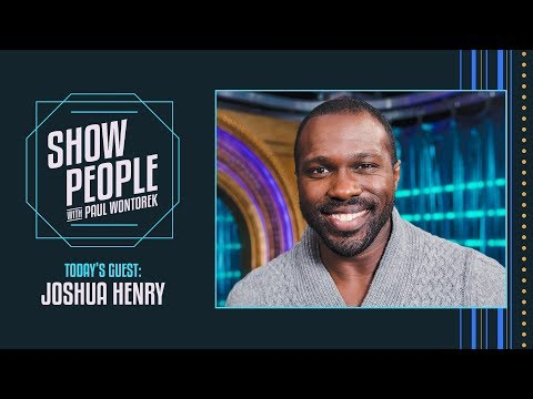 Show People with Paul Wontorek: Joshua Henry of CAROUSEL