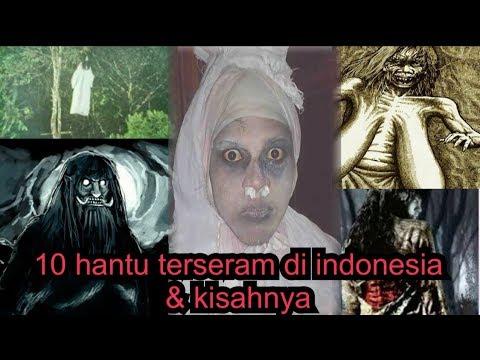 10 Hantu Terseram Indonesia Berikut Kisahnya Yg Bikin Merinding [PART1]