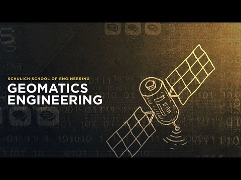 Geomatics Engineering at Schulich School of Engineering