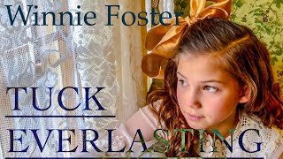 Good Girl Winnie Foster from Tuck Everlasting - Lydia Oakeson of Rise Up Children's Choir