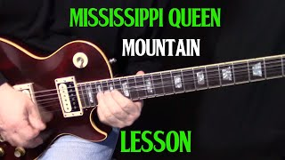how to play Mississippi Queen on guitar by Mountain - Leslie West lesson tutorial