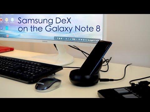 Samsung DeX on Galaxy Note 8 walkthrough