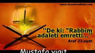 Allah, adaleti, iyilik yapmayı, yakınlara yardım etmeyi emreder Mustafa yigit