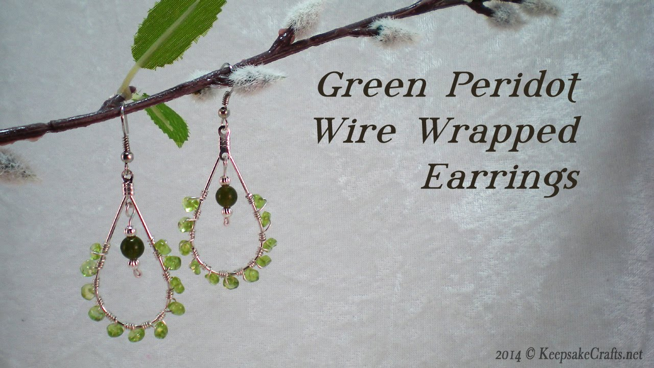 Green Perdiot Wire Wrapped Earrings Tutorial - YouTube