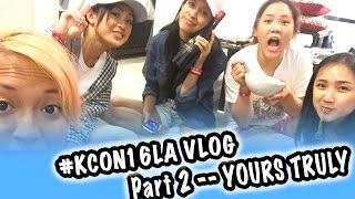 Download Video [VLOG] KCONLA 2016 - PART 2 #KCON16LA -- YOURS TRULY MP3 3GP MP4