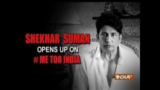 Shekhar Suman opens up #MeToo campaign
