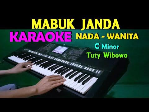 MABUK JANDA - Tuty Wibowo | KARAOKE Nada Wanita, Lirik HD