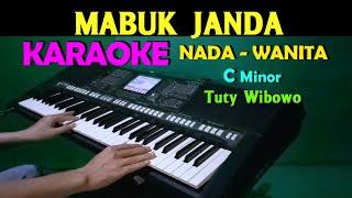 MABUK JANDA - Tuty Wibowo   KARAOKE Nada Wanita, Lirik HD