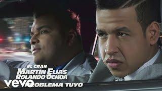 El Gran Martín Elías - Problema Tuyo (Cover Audio)