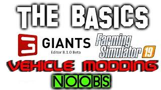 Giants Editor 101 - The Basics of Editing Vehicles
