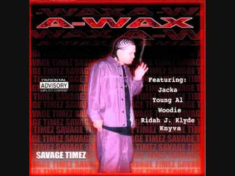 A-wax, The Jacka, Young Alex - Street Thugs