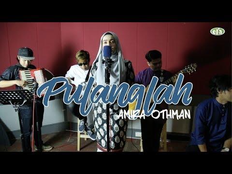 ERAkustik Raya Amira Othman - Pulanglah