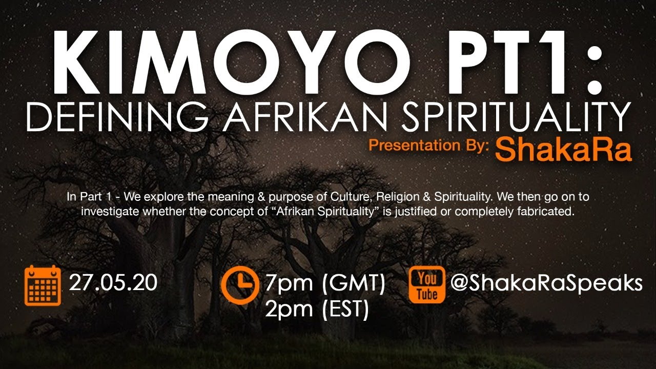 KIMOYO: Defining Afrikan Spirituality (Pt1)