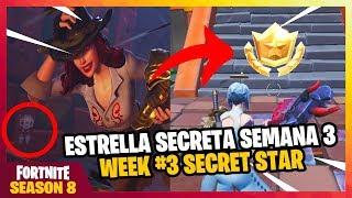 Secret Star Week 3 FORTNITE SEASON 8 LOCATION