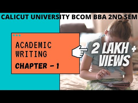 calicut university| 2nd sem| ACADEMIC WRITING  |1st chapter |Introduction to Academic writing |
