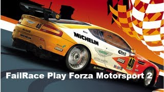 FailRace Play Forza motorsport 2