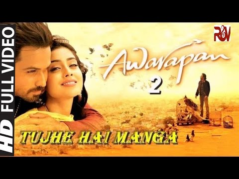 Tujhe Hai Manga Video Song | Awarapan 2 Movie 2018 | Emraan Hashmi,Shriya Saran