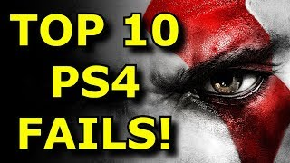 TOP 10 PlayStation 4 FAILS!