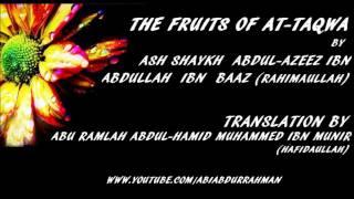 Video Fruits of At-Taqwa- Ash Shaykh Abdul Azeez Ibn Abdullah Ibn Baaz (Rahimaullah) download MP3, 3GP, MP4, WEBM, AVI, FLV April 2018